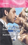 The Best Man's Guarded Heart by Katrina Cudmore