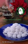 Baking To Get Baked: The Easiest, Quickest Cannabis Edibles