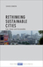 Rethinking Sustainable Citi...