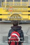 How to talk to your child's school so they will actually listen and help