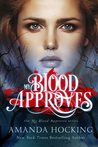 My Blood Approves (My Blood Approves, #1)