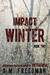 Impact Winter (The Faithful Series Book 2)