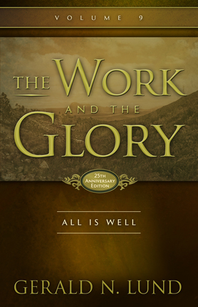 All is Well (The Work and the Glory #9)