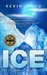 Ice (Dr. Leah Andrews and Jack Hobson Thrillers, #1)