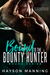 Bound to the Bounty Hunter by Hayson Manning