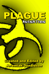 Plague by Jeremiah Donaldson