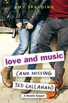 Love and Music (And Missing Ted Callahan)