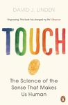 Touch: The Science of the Sense that Makes Us Human