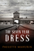 The Seven Year Dress
