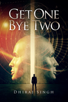 Get One Bye Two by Dhiraj Singh