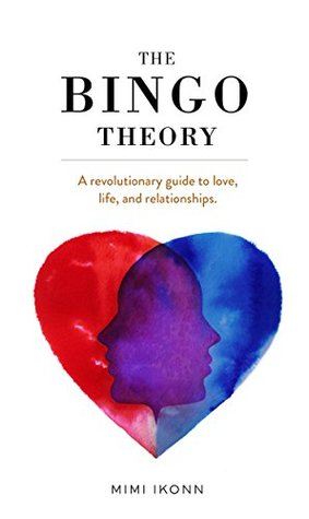 Thoughts about The Bingo Theory by Mimi Ikonn - What's Mine is Yours