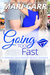 Going Too Fast (A Sapphire Falls Kindle World Novella)