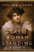 The Last Woman Standing: A Novel