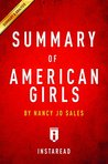 Summary of American Girls: by Nancy Jo Sales | Includes Analysis