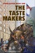 The Taste Makers (Expocalypse, Book 1)