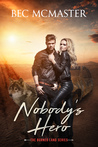Nobody's Hero (Burned Lands, #1)