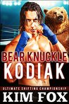 Bare Knuckle Kodiak: BBW Paranormal Romance Bear Shifters