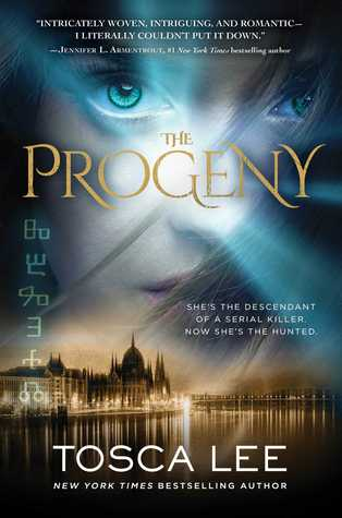 The Progeny (Descendants of the Blood Countess #1)