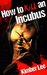 How to Kill an Incubus (Incubus, #1)