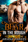 Bear in the Rough