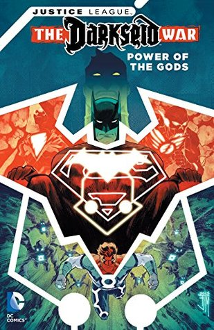 Justice League: Darkseid War: Power of the Gods