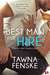 Best Man for Hire by Tawna Fenske