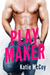 Play Maker by Katie McCoy
