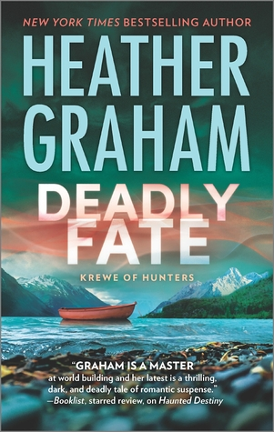 Death in Alaska: Deadly Fate by Heather Graham