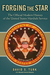 Forging the Star: The Official Modern History of the United States Marshals Service