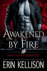 Awakened by Fire