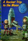 A Rocket Trip To the Moon