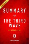 Summary of The Third Wave: by Steve Case | Includes Analysis