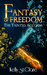 Fantasy of Freedom (The Tainted Accords, #4)