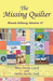 The Missing Quilter: Miranda Hathaway Adventure #2