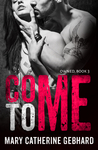 Come To Me (Owned #3)