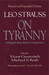 On Tyranny by Leo Strauss (Revised and Expanded Edition)