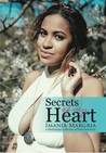 Secrets of My Heart by Imania Margria