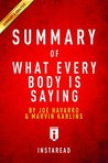 Summary of What Every BODY is Saying: by Joe Navarro and Marvin Karlins | Includes Analysis