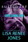 Surrender (Careless Whispers, #3)