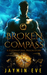 Broken Compass (Supernatural Prison Story #1)