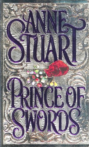 Prince of Swords by Anne Stuart