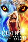 Death Wish (Alexa O'Brien, Huntress, #5)