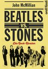 Beatles vs. Stones: Die Rock-Rivalen
