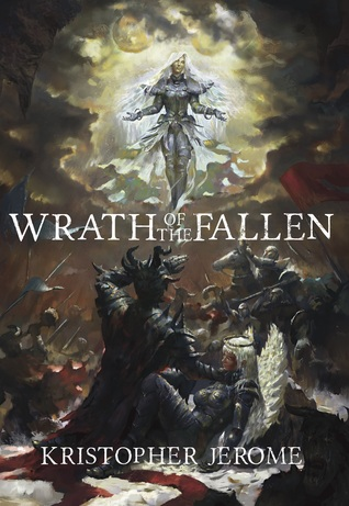 Wrath of the Fallen (The Broken Pact Book 1) - Kristopher Jerome