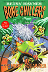 The Night Squawker (Bone Chillers, #19)