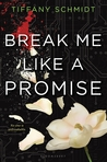 Cover of Break Me Like a Promise (Once Upon a Crime Family, #2)