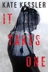 It Takes One (Audrey Harte #1)