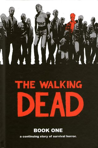 The Walking Dead, Book One by Robert Kirkman