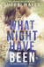 What Might Have Been (Daniels Brothers #4)