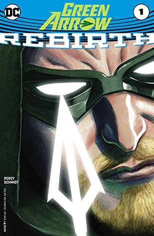 Green Arrow: Rebirth (2016) #1